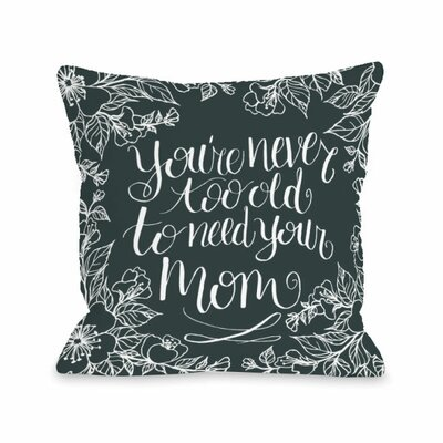 Need Your Mom Throw Pillow