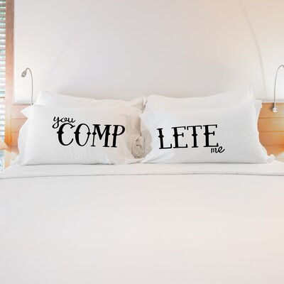 2 Piece You Complete Me Pillow Case Set