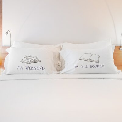 2 Piece My Weekend is Booked Pillow Case Set