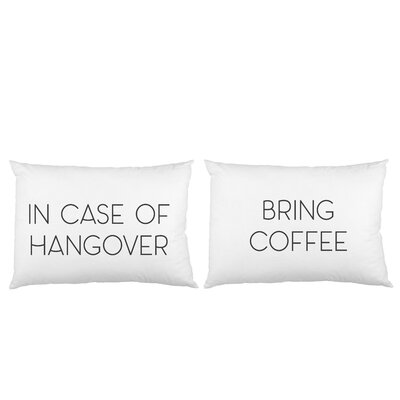 2 Piece In Case of Hangover Pillow Case Set