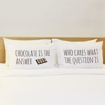 2 Piece Chocolate is the Answer Pillow Case Set