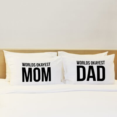 2 Piece Worlds Okayest Mom Dad Pillow Case Set