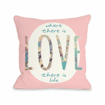 Where There is Love Throw Pillow Size: 16 H x 16 W x 3 D