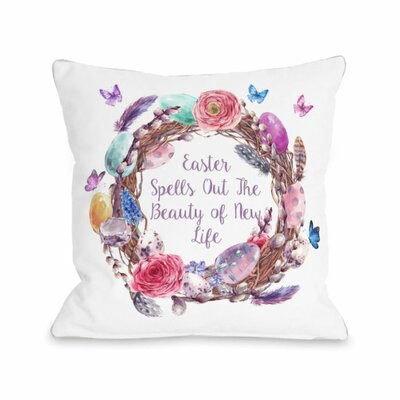 Easter New Life Wreath Throw Pillow Size: 16 H x 16 W x 3 D