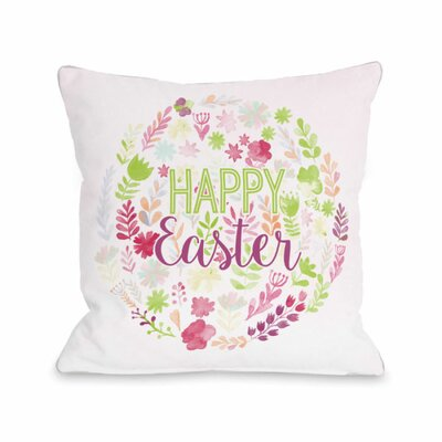 Happy Easter Spring Flowers Throw Pillow Size: 16 H x 16 W x 3 D