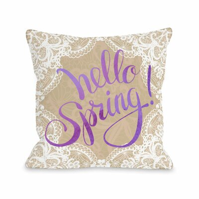 Hello Spring Throw Pillow Size: 16 H x 16 W x 3 D