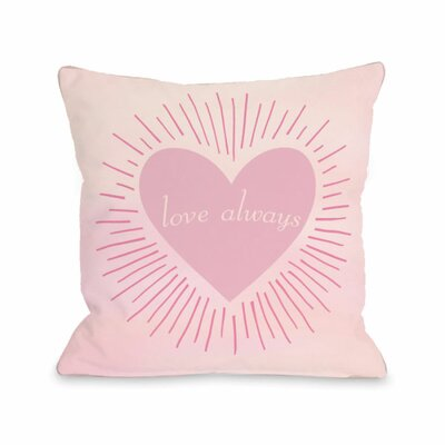 Love Alway Throw Pillow Size: 18 H x 18 W x 3 D