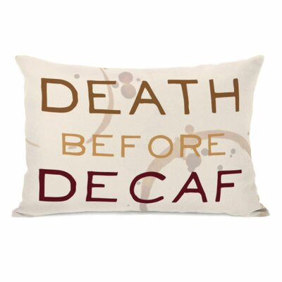 Death Before Decaf Coffee Ring Lumbar Pillow