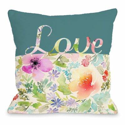 Floral Love Script Throw Pillow Size: 16 H x 16 W x 3 D
