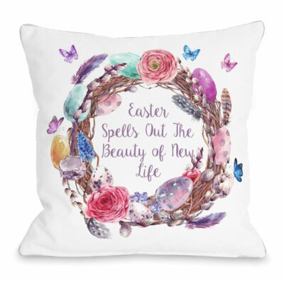 Easter New Life Wreath Throw Pillow Size: 18 H x 18 W x 3 D