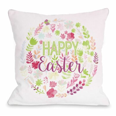 Happy Easter Spring Flowers Throw Pillow Size: 18 H x 18 W x 3 D