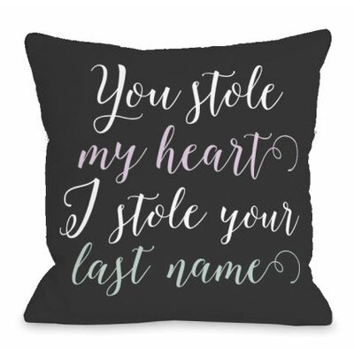 Steal Last Name Throw Pillow Size: 18 H x 18 W x 3 D
