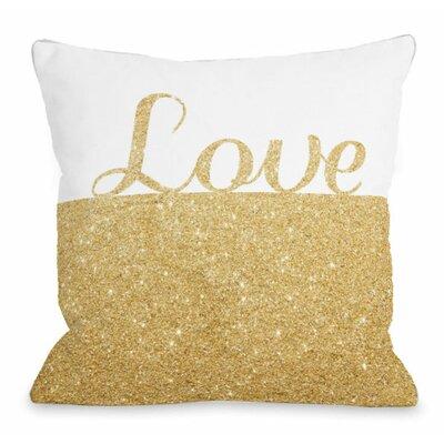 Sparkle Love Throw Pillow Size: 18 H x 18 W x 3 D