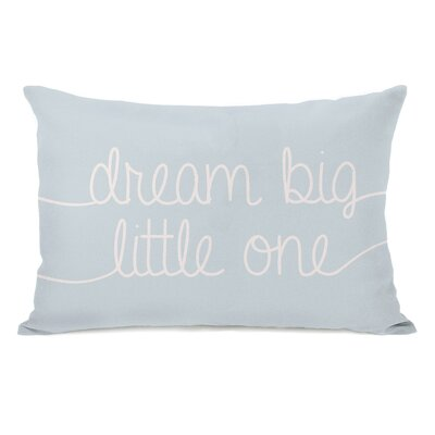 Dream Big Little One Lumbar Pillow