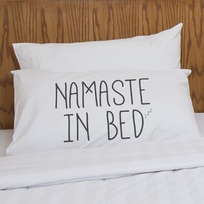 Namaste in Bed Pillow Case