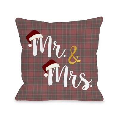 Mr and Mrs Santa Hat Plaid Throw Pillow Size: 18 H x 18 W