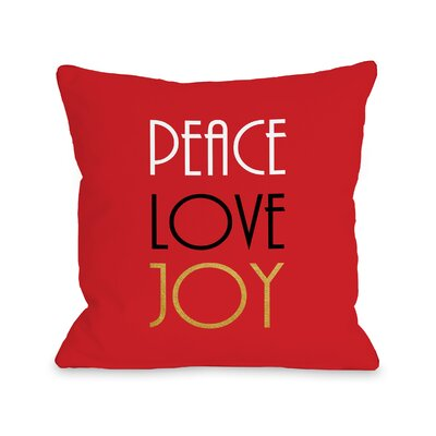 Peace Love Joy Gold Foil Throw Pillow Size: 16 H x 16 W