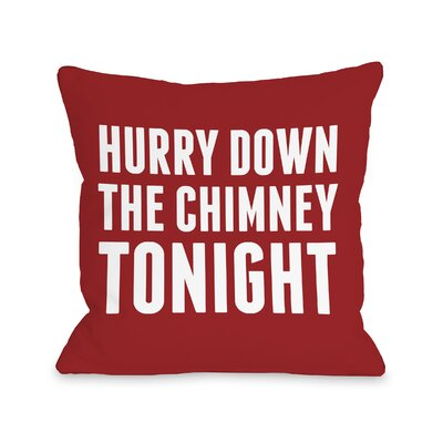 Hurry Down the Chimney Throw Pillow Size: 16 H x 16 W