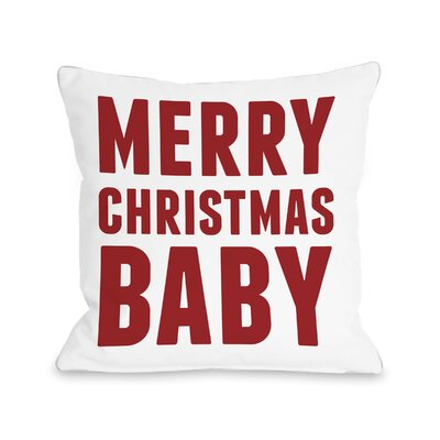 Merry Christmas Baby Throw Pillow Size: 16 H x 16 W