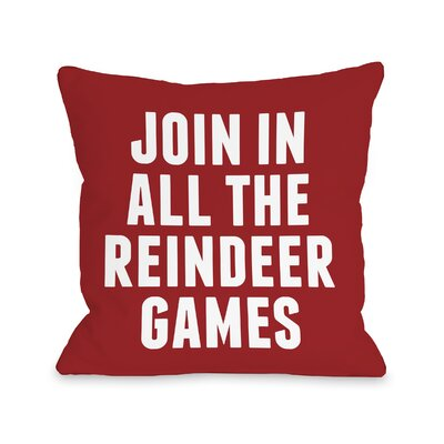Reindeer Games Throw Pillow Size: 16 H x 16 W
