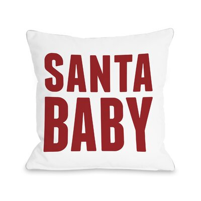 Santa Baby Throw Pillow Size: 16 H x 16 W