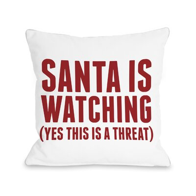 Santa Is Watching Throw Pillow Size: 18 H x 18 W