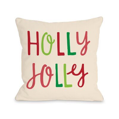 Holly Jolly Type - Multi Pillow by OBC Size: 18 H x 18 W