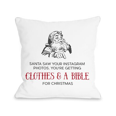 Santa Saw Your Instagram Throw Pillow Size: 16 H x 16 W