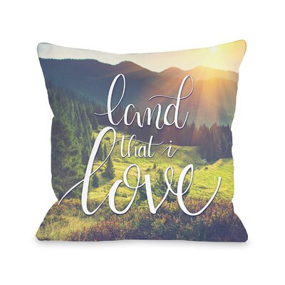 Land that I Love Scenery Throw Pillow Size: 16 H x 16 W x 3 D