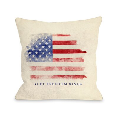 Let Freedom Ring Throw Pillow Size: 16 H x 16 W x 3 D