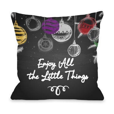 Enjoy All the Little Things Throw Pillow