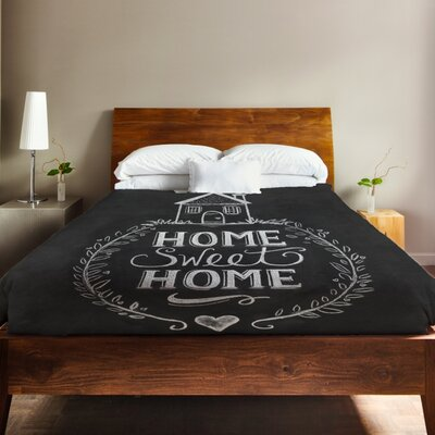 Home Sweet Home Duvet Cover Size: King