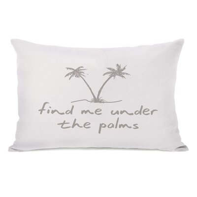 Find Me Under the Palms Lumbar Pillow