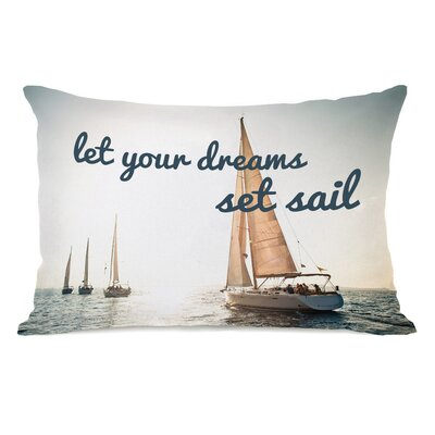 Let Your Dreams Set Sail Lumbar Pillow