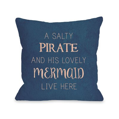Holmquist Salty Pirate Lovely Mermaid Outdoor Throw Pillow Size: 16 x 16