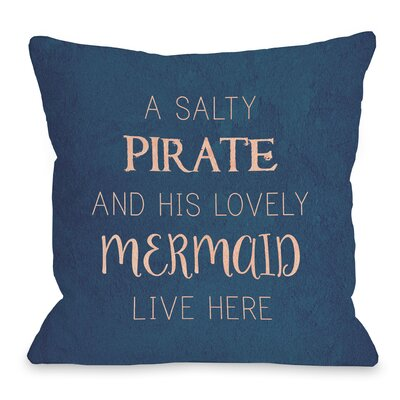 Salty Pirate Lovely Mermaid Throw Pillow Size: 16 H x 16 W x 3 D
