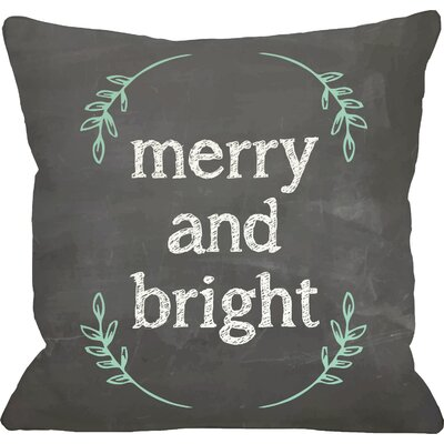 Merry And Bright Throw Pillow Size: 18 x 18