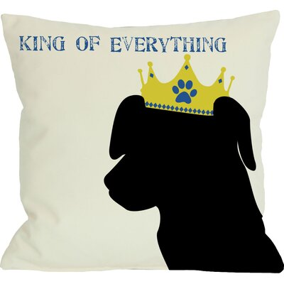 Doggy D�cor King of Everything Lab Throw Pillow Size: 16 H x 16 W