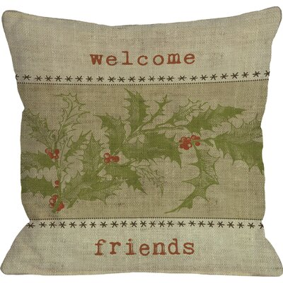 Welcome Friends Holly Throw Pillow