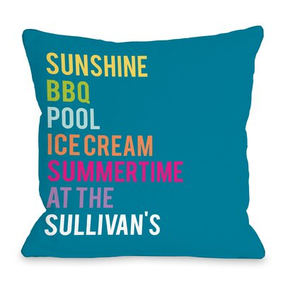 Personalized Summertime At The Family Throw Pillow Size: 16 H x 16 W x 3 D