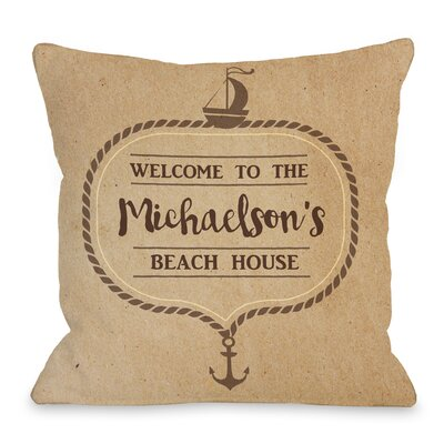 Personalized Family Beachhouse Rope Throw Pillow Size: 16 H x 16 W x 3 D