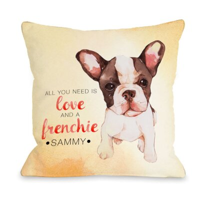 Personalized Love and A Frenchie Throw Pillow Size: 18 H x 18 W x 3 D