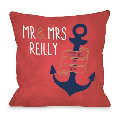 Personalized Anchored in Love Mr Mrs Throw Pillow Size: 16 H x 16 W x 3 D