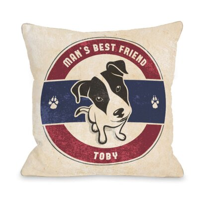 Personalized Mans Best Friend Throw Pillow Size: 16 H x 16 W x 3 D