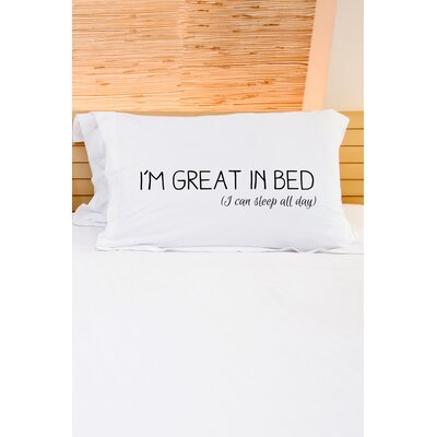 Great in Bed.. Pillow Case