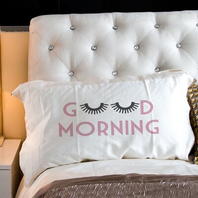 Good Morning Lashes Pillow Case