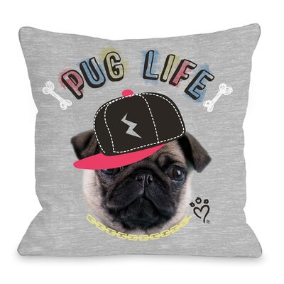 Pug Life Throw pillow Size: 16