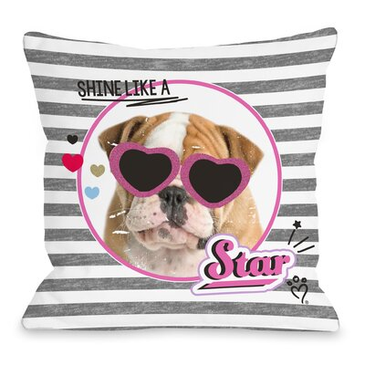Shine Like a Star Bulldog Throw Pillow Size: 16