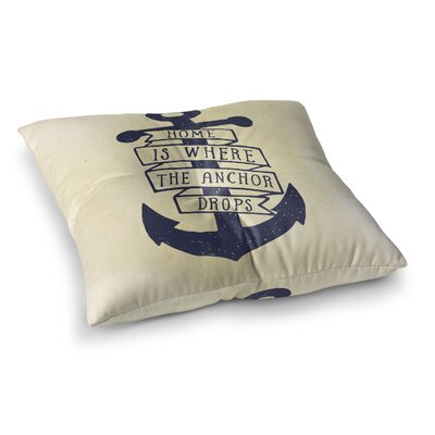 Nonantum Home is Where the Anchor Drops Outdoor Floor Pillow Size: 6 H x 26 W x 26 D