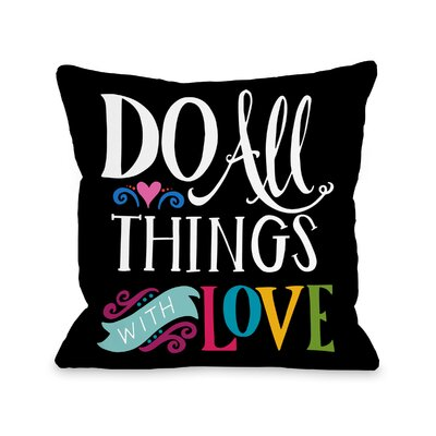 Daryl All Things with Love Throw Pillow Size: 18 H x 18 W x 3 D